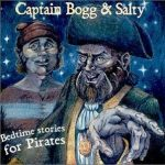Captain Bogg and Salty – Bedtime Stories for Pirates